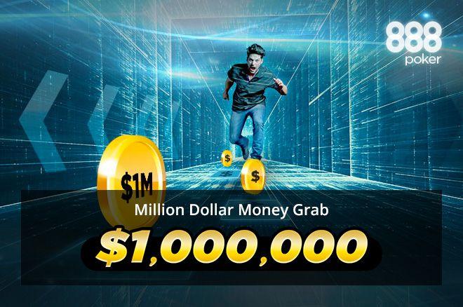 Million Dollar Money Grab 888poker