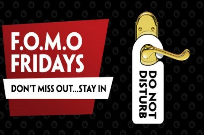PaddyPower Poker FOMO Fridays