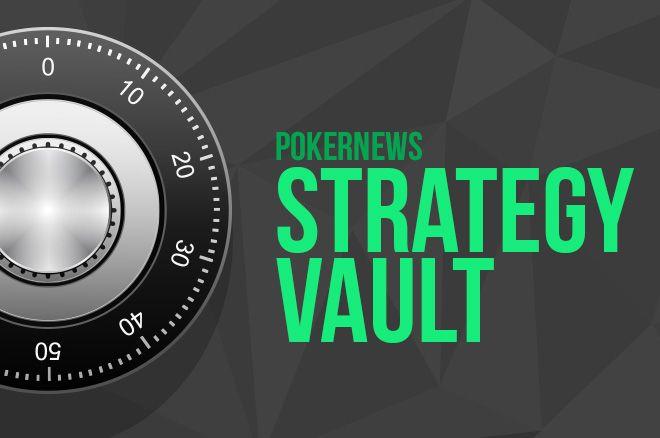 PokerNews Strategy Vault