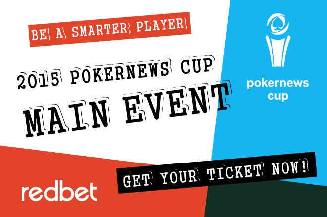 Play Your Way to the 2015 PokerNews Cup at Redbet Poker 0001