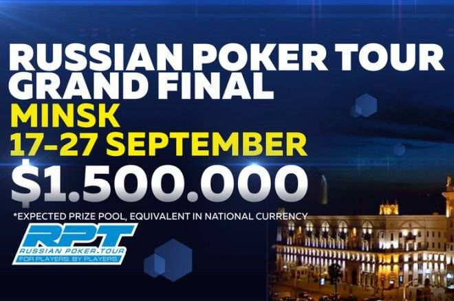 Russian Poker Tour Grand Final Minsk