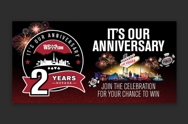 WSOP.com Nevada Celebrates Two-Year Anniversary This Saturday with Special Promo 0001