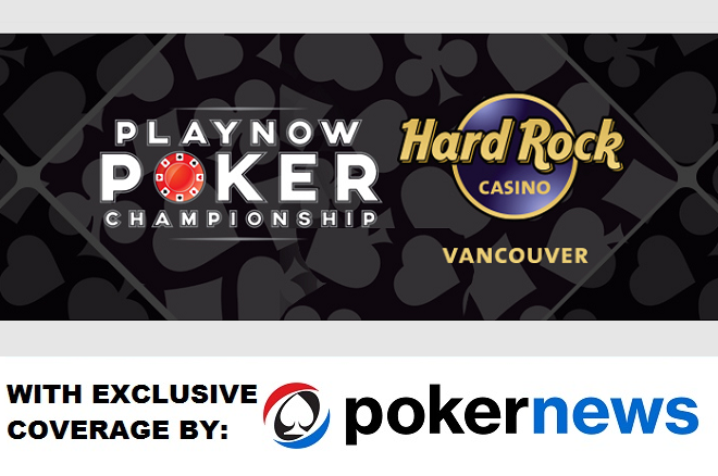 PlayNow Poker Championship Hard Rock Casino Vancouver
