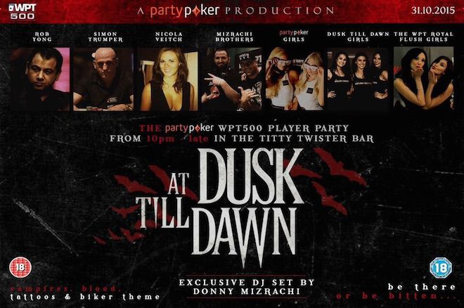 WPT500 UK Kicks Off Tomorrow at Dusk Till Dawn, and Don't Miss the Player Party 0001