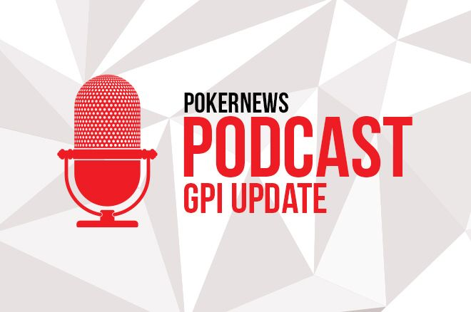 PokerNews GPI Update Episode #41: Big Shakeup in the POY and 300 0001