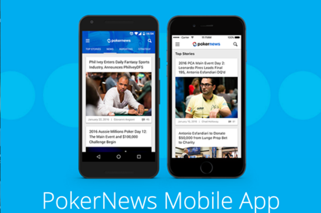 PokerNews Lança Nova App Móvel para Dispositivos Android e Apple 0001