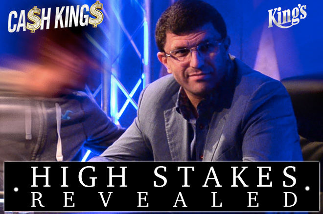 High Stakes Revealed - Bekijk de €50/€100 Cash Kings cashgame