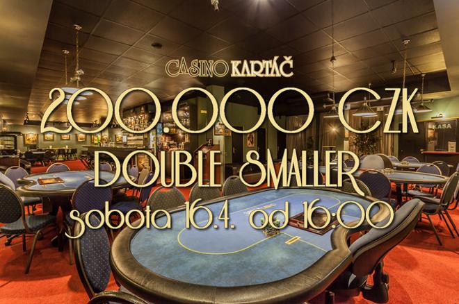 Turnaj DOUBLE SMALLER již tuto sobotu nabízí 200.000 CZK 0001