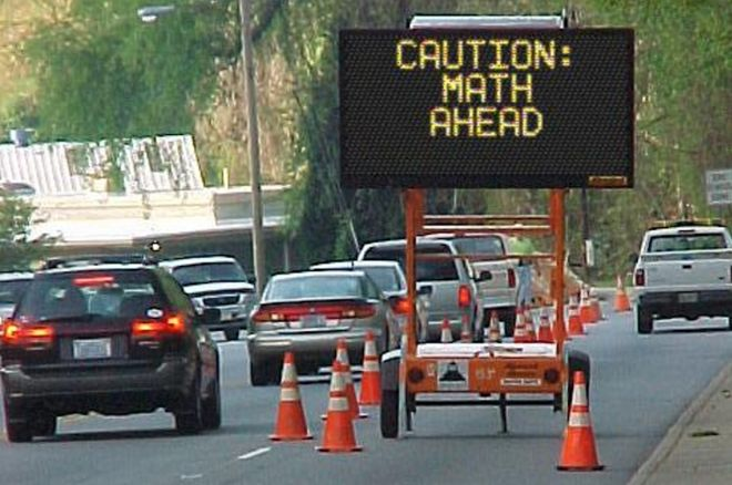 Caution: Math Ahead