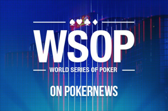 2016 WSOP Day 4: Colossus II Falls Short, Chris Fergson Shows on Day 1 of the $10K Stud 0001