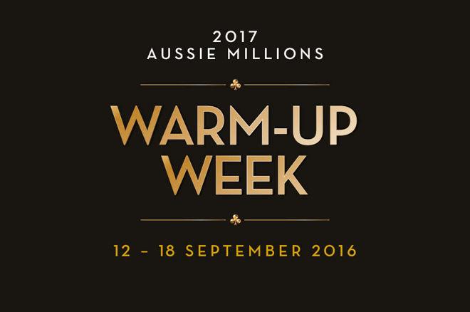Aussie Millions Warm-Up Week