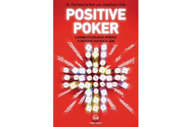 """Positive Poker"" by Dr. Tricia Cardner with Jonathan Little"
