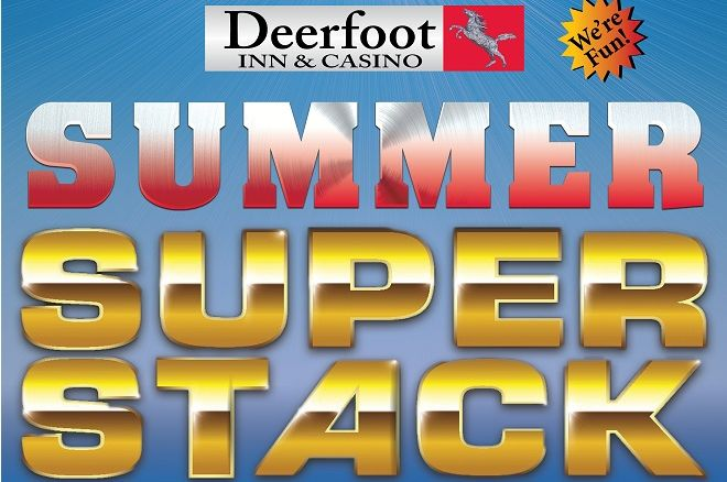 2016 Summer Super Stack Deerfoot Inn & Casino