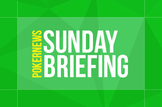 Sunday Briefing -- online poker