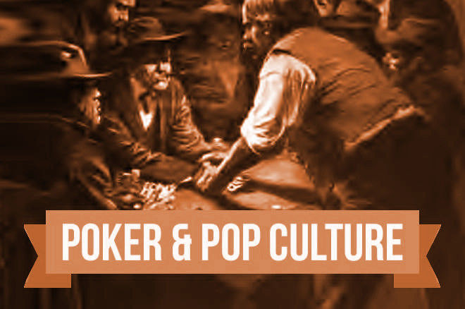 """Poker & Pop Culture: """"It's Immoral to Let a Sucker Keep His Money"""""""