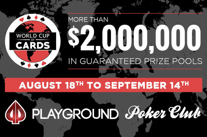 The World Cup of Cards at Playground is a 4-week long poker festival like no other!