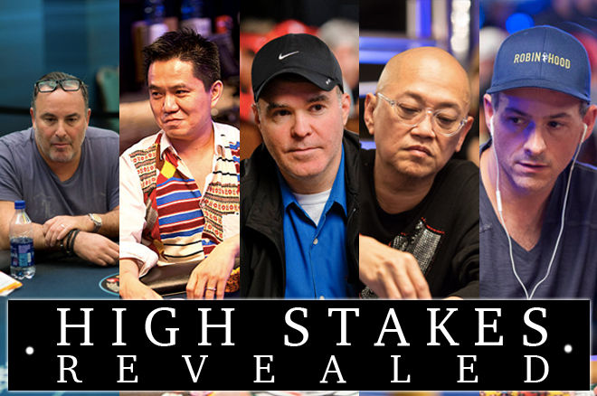 High Stakes Revealed