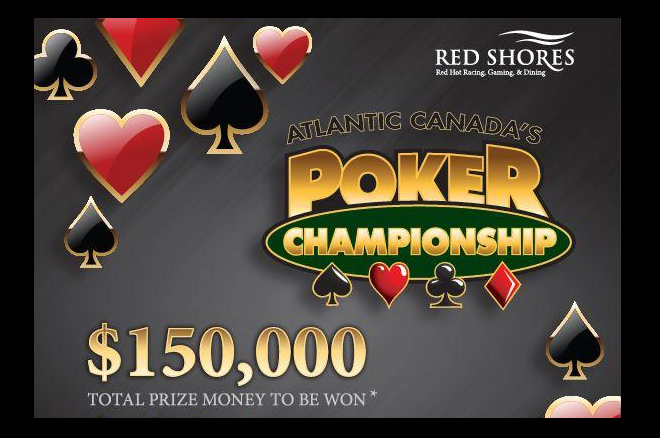 2016 Atlantic Canada's Poker Championship Red Shores Racetrack & Casino