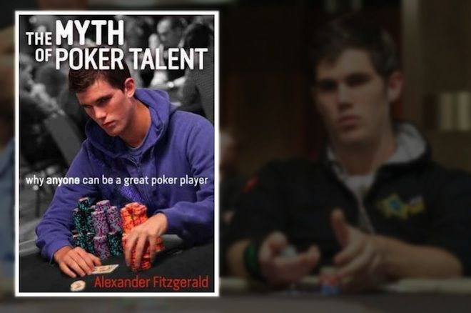 """The Myth of Poker Talent"" by Alexander Fitzgerald"