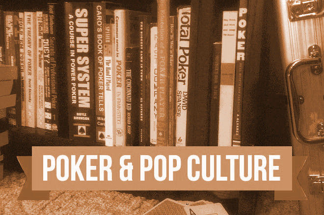 Poker & Pop Culture: Strategy Books Telling Players Not to Play