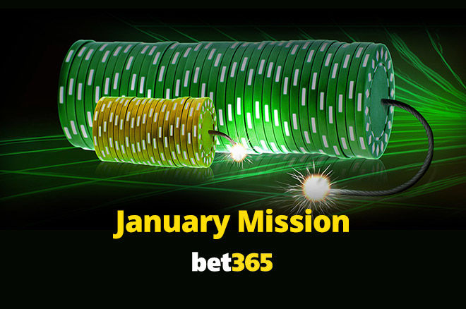 bet365 Poker January Mission
