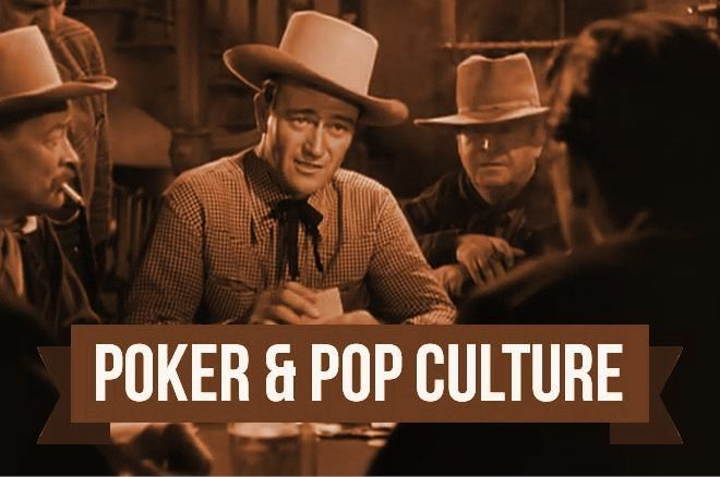Poker & Pop Culture: John Wayne Enforces Order at the Table