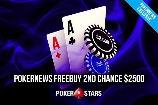 $2,500 PokerNews Freebuy 2nd Chance фрийрол тази неделя от 22:05 0001