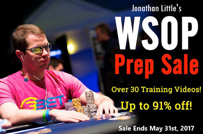 Jonathan Little's WSOP Prep Sale 2017