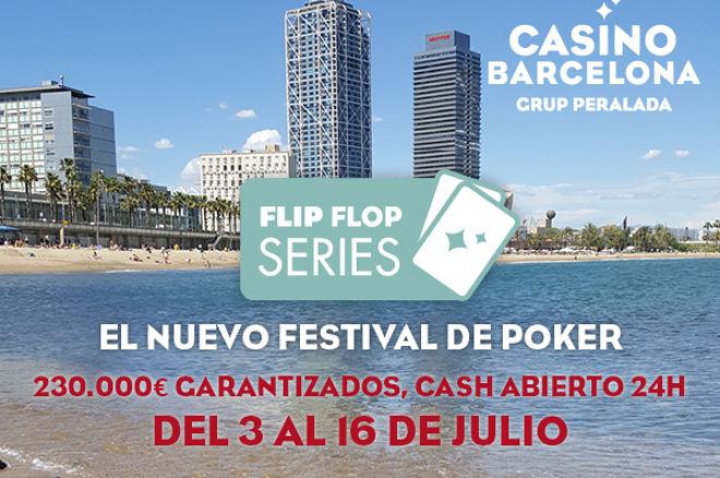 El verano invade Casino Barcelona con las Flip Flop Series 0001