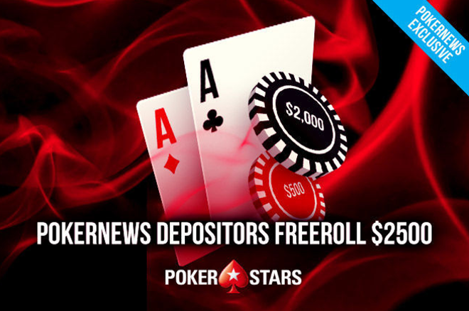 PokerStars Depositors $2,500 PokerNews Freeroll