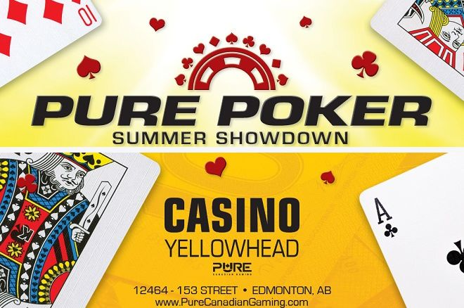 Casino Yellowhead Pure Poker Summer Showdown