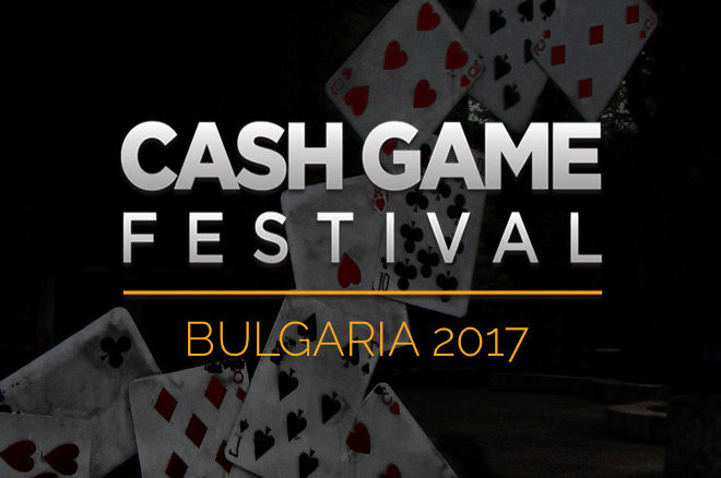 Cash Game Festival Bulgaria