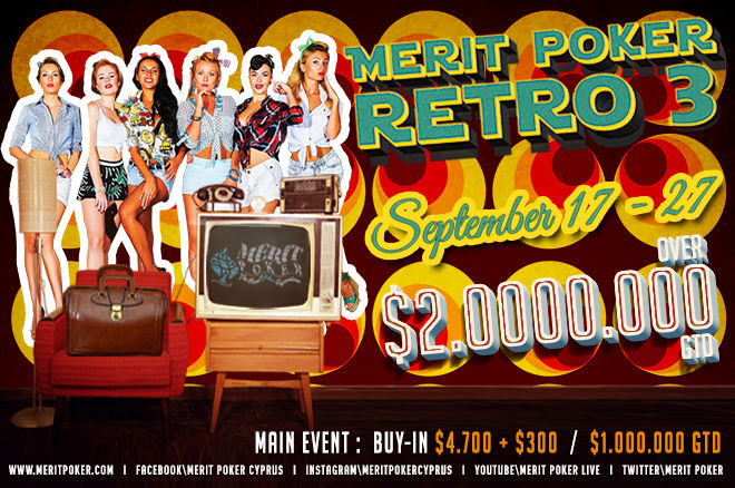 Over $2,000,000 in Guarantees at Merit Poker Retro 3 from Sept. 17-27 0001