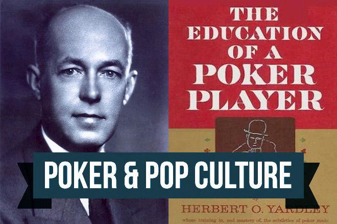 Poker & Pop Culture: Herbert O. Yardley, Codebreaker Turned Strategy Writer