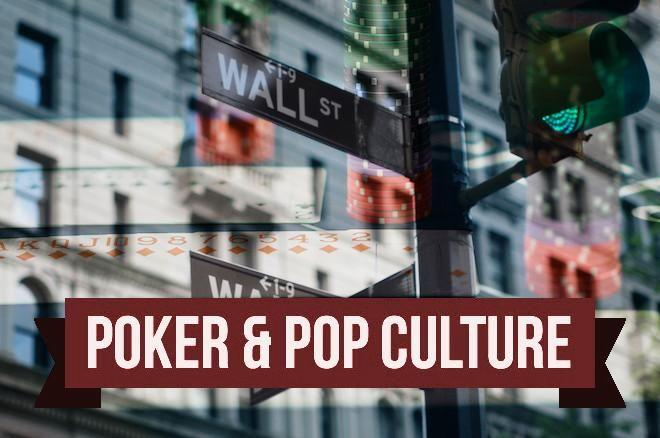 Poker & Pop Culture: Risk and Reward in Board Rooms and Card Rooms