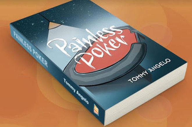 'Painless Poker' by Tommy Angelo