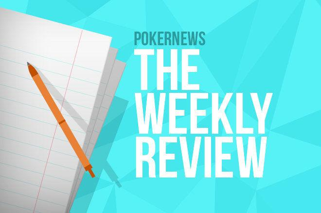The Weekly Review PokerNews Canada