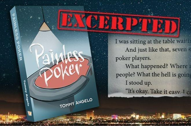 """Painless Poker"" by Tommy Angelo"