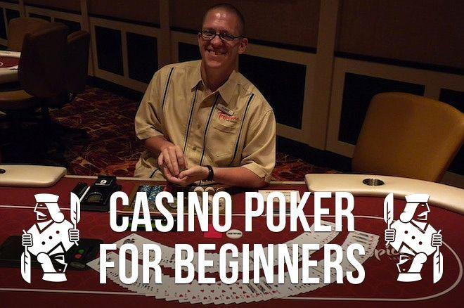 Casino Poker for Beginners: Playing Your First Round