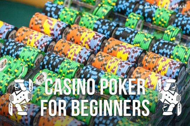 Casino Poker for Beginners: Rules and Etiquette Regarding Poker Chips