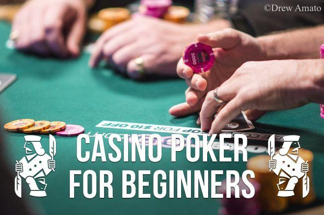 Casino Poker for Beginners: How to Handle Chips When Betting & Raising