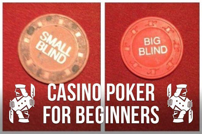 Casino Poker for Beginners: Missed Blinds, Seat Change & Other Buttons