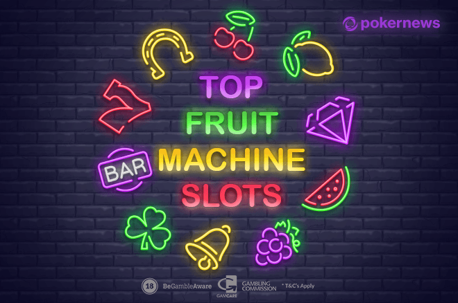 Best Fruit Machine Slot Games
