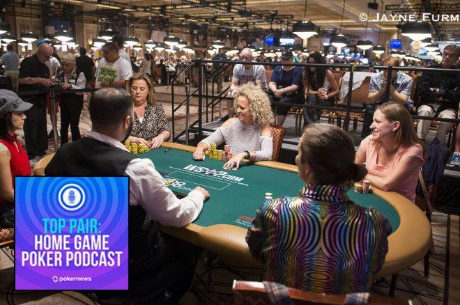 Top Pair Podcast 308: The Ultimate Ladies Home Poker Game 0001