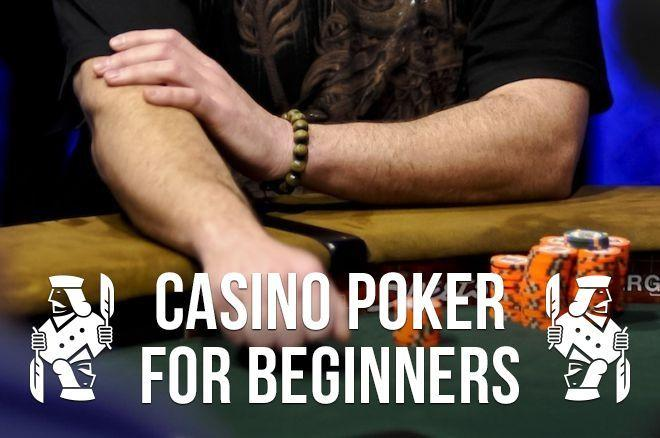 Casino Poker for Beginners: The Problem With Checking It Down