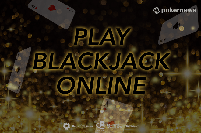 Top Sites to Play Online Blackjack for Real Money in 2019 | PokerNews