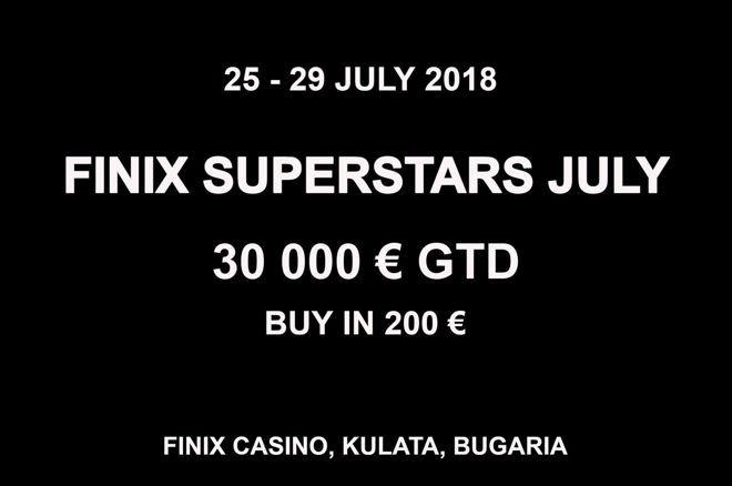 Έρχεται 24-29 Ιουλίου το Finix Superstars με €20,000 gtd και... 0001