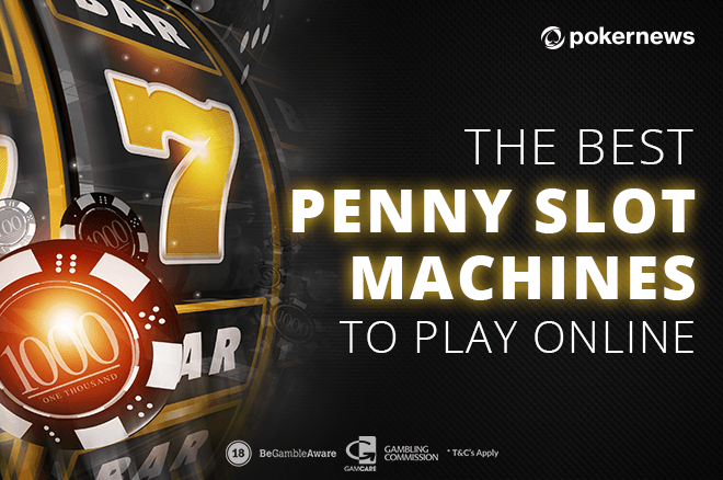 Best Penny Slot Machines