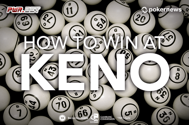 How to Win at Keno: 5 Tips that Actually Work | PokerNews