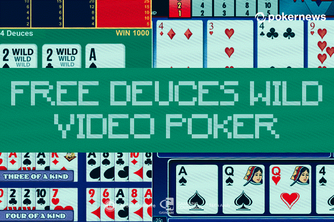 Deuces Wild Video Poker Free